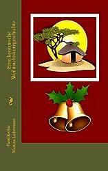 Eine kenianische Weihnachtskurzgeschichte