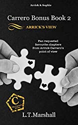 Arrick's View (#2 of CBB Series): Fan requested chapters in Arrick's POV, and more. (Carrero Bonus Books - CBB)