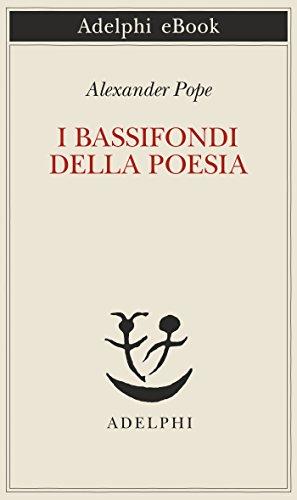 I bassifondi della poesia (Italian Edition)