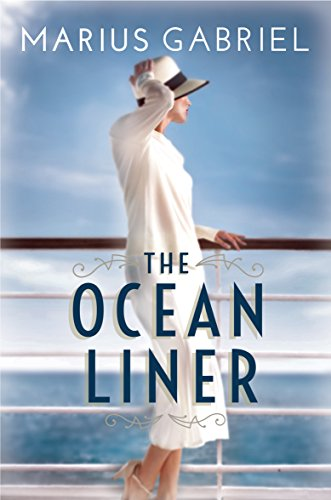 The Ocean Liner (English Edition) por Marius Gabriel