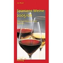 Spaniens Weine 2005/06 (Hallwag Maxikompasse)
