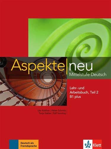 Aspekte neu. Lehr- und Arbeitsbuch B1 plus. Per le Scuole superiori. Con CD-Audio: Aspekte neu b1+, libro del alumno y libro de ejercicios, parte 2 + cd
