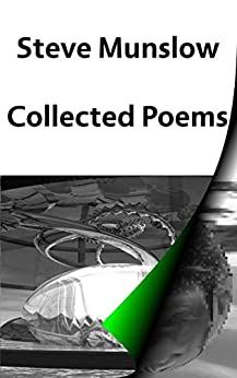 Collected Poems (English Edition) di [Munslow, Stephen]