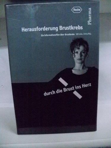 Herausforderung Brustkrebs ~ Ein Informationsfilm über Brustkrebs mit Broschüre ~ Durch die Brust ins Herz