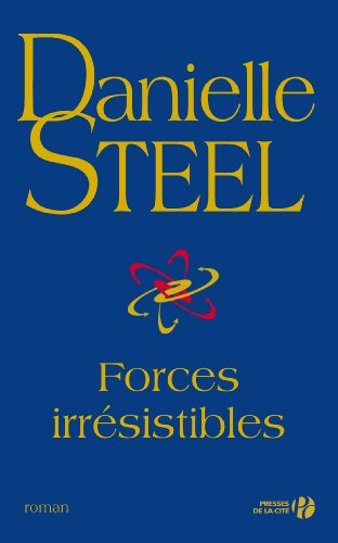 Forces irresistibles (Hors Collection) (French Edition)