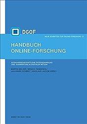 Handbuch Online-Forschung. Sozialwissenschaftliche Datengewinnung und -auswertung in digitalen Netzen (Neue Schriften zur Online-Forschung)