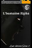 L'humaine Alpha, tome 1: Lune sibérienne saison 2