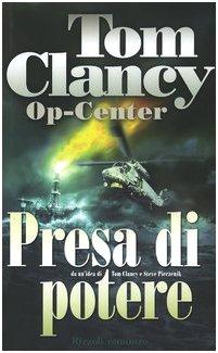 Op-Center. Presa di (Tom Clancy Op Centro)