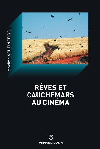 Rêves et cauchemars au cinéma par Maxime Scheinfegel