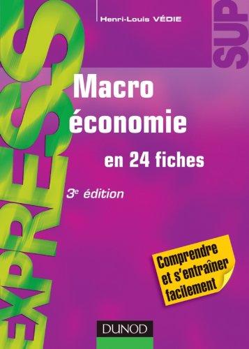 Macroéconomie - 3e édition - en 24 fiches