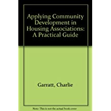 Applying Community Development in Housing Associations: A Practical Guide