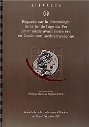 Regards sur la chronologie de la fin de l'âge du Fer (IIIe-Ier siècle avant notre ère) en Gaule non méditerranéenne