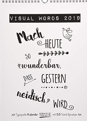 Visual Words 2019: Typo-Art Wochenkalender. Jede Woche ein neuer Spruch. Hochwertiger Kunstkalender.