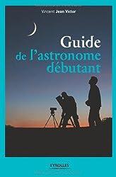 Guide de l'astronomie débutant