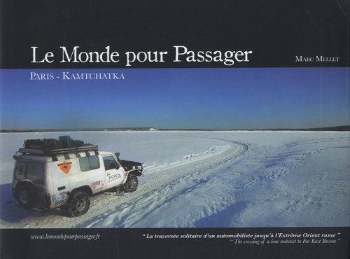 Le Monde pour Passager : Paris-Kamtchatka
