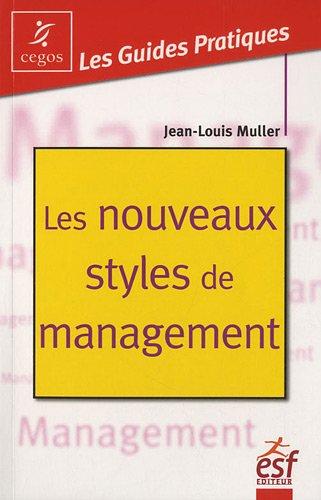 Les nouveaux styles de management : Autodiagnostic par Jean-Louis Muller