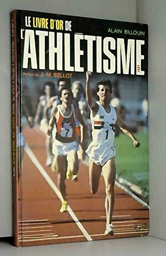 Le livre d'or de l'athletisme. 1981