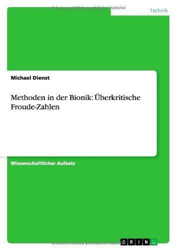 Methoden in der Bionik: Überkritische Froude-Zahlen