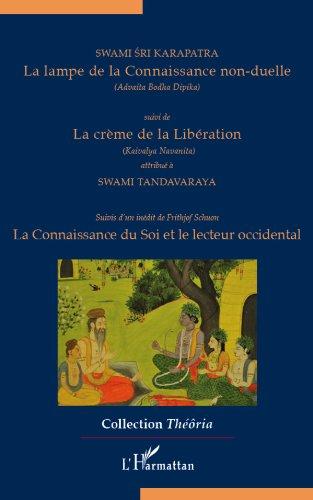 Livre La lampe de la Connaissance non-duelle: Suivi de La crème de la Libération - Suivis d'un inédit de Frithjof Schuon pdf, epub