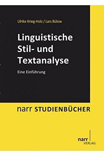 Linguistische Stil- und Textanalyse: Eine Einführung (Narr Studienbücher)