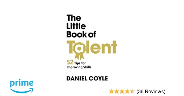 The Little Book Of Talent Amazon Daniel Coyle 8601200791853