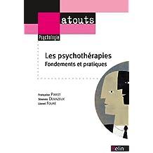 Les psychothérapies - Fondements et pratiques