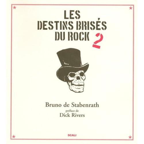 destin brisé rock (Ancien prix Editeur : 42 Euros)