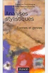 ANALYSES STYLISTIQUES. Formes et genres Broché