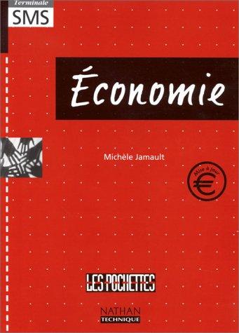 Economie : Terminale SMS par Michèle Jamault