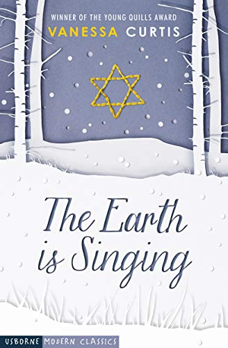 The Earth is Singing (Usborne Modern Classics)