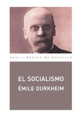El socialismo (Básica de Bolsillo) por Émile Durkheim