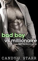 Bad Boy vs Millionaire (Bad Boy Rock Star Book 2) (English Edition)