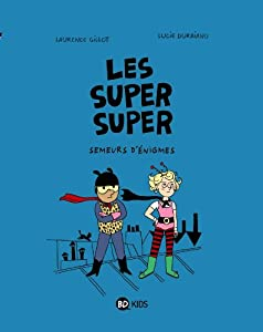 """Afficher """"Les super super n° 1 Semeurs d'énigmes"""""""