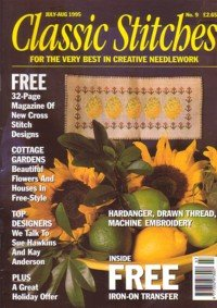 Classic Stitches Magazine, Number 9, July-August 1995 Plus 32 Page Magazine of New Cross Stitch Designs