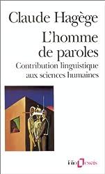L'Homme de paroles : contribution linguistique aux sciences humaines