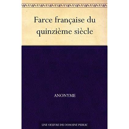 Farce française du quinzième siècle