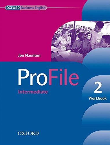 Profile. Workbook. Per le Scuole superiori. Con CD-ROM: Profile 2 Workbook