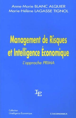 Management de Risques et Intelligence Economique : L'approche PRIMA