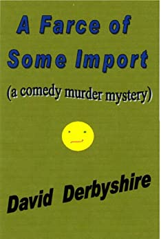 A farce of some import english edition ebook david for Farce in english