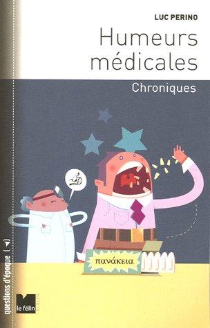 Humeurs médicales : Chroniques par Luc Perino