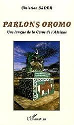 Parlons oromo : Une langue de la Corne de l'Afrique