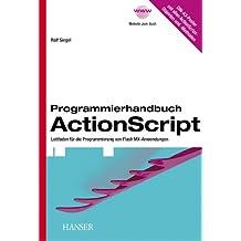 Programmierhandbuch ActionScript. Leitfaden für die Programmierung von Flash MX-Anwendungen