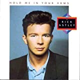 Songtexte von Rick Astley - Hold Me in Your Arms