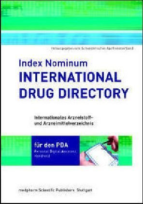 Index Nominum, International Drug Directory for your PDA, 1 CD-ROM Personal Digital Assistent Handheld. Ed. by Swiss Pharmaceutical Society