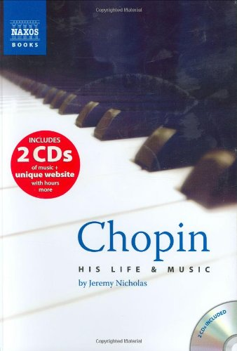 Chopin: His Life and Music