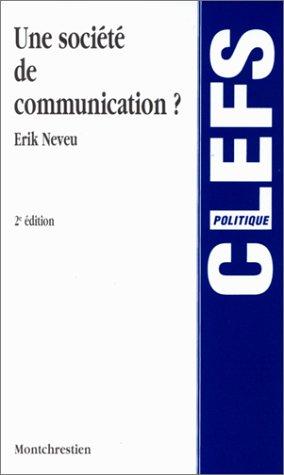 Une société de communication ?, 2e édition