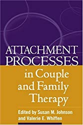 Attachment Processes in Couple and Family Therapy