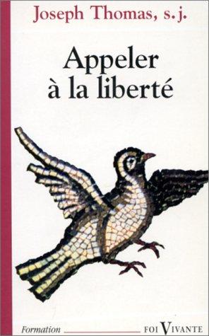 Appeler à la liberté : L'enjeu de toute éducation