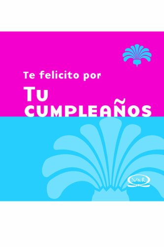 Descargar Libro Te felicito por tu cumpleanos n.v/ Congratulations For Your Birthday N.V. de Unknown