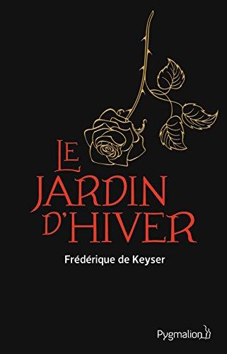 Télécharger en ligne Le Jardin d'hiver pdf ebook